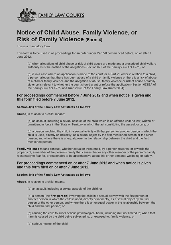 Federal Law Courts Notice of Child Abuse, Family Violence, or Risk of Family Violence (Form 4). Instructions.